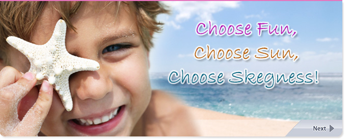 Choose Fun, Choose Sun, Choose Skegness